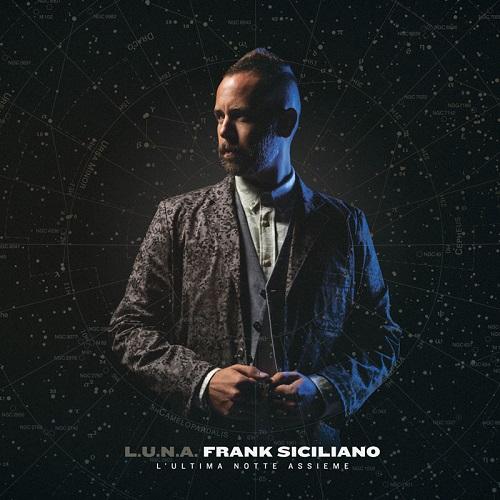 Frank Siciliano – L.U.N.A. – L'ultima notte assieme
