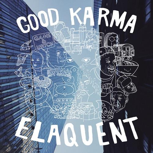 Elaquent – Good Karma