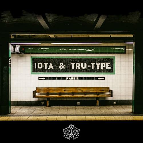 Iota & Tru-Type – Fares