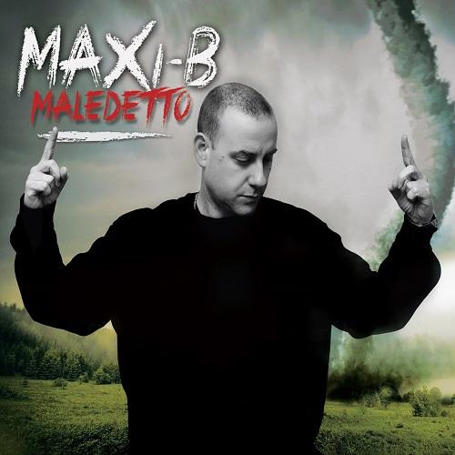 Maxi B – Maledetto