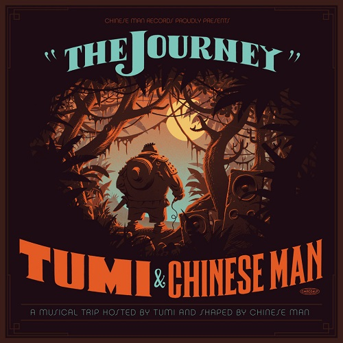 Tumi & Chinese Man – The Journey