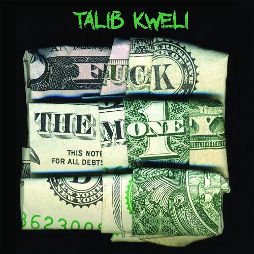 Talib Kweli – Fuck The Money