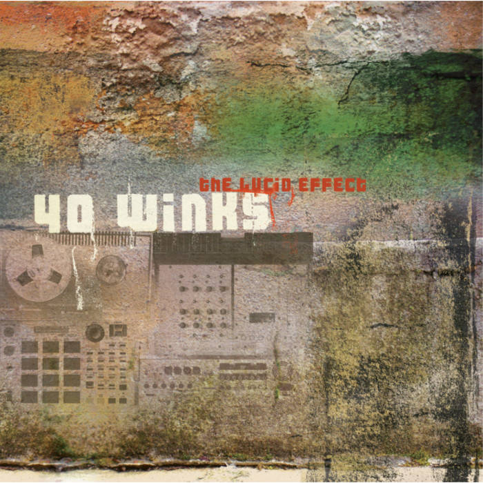 40 Winks – The Lucid Effect