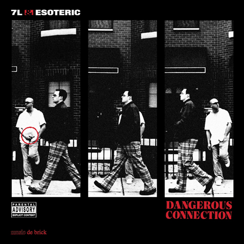 7L & Esoteric – Dangerous Connection