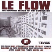 AA.VV. – Le Flow – The Definitive French Hip-Hop Compilation