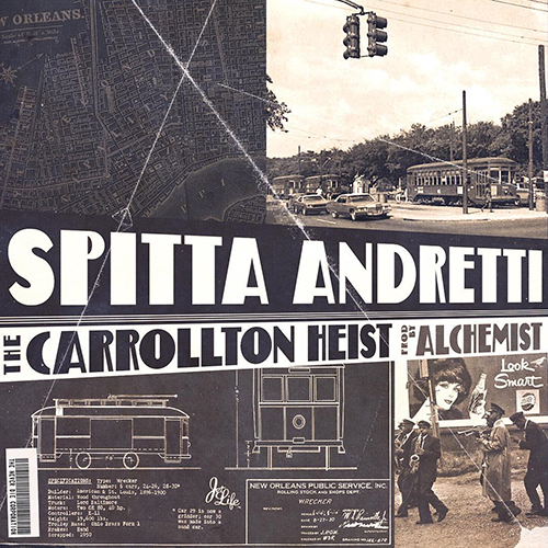 Spitta Andretti + Alchemist – The Carrollton Heist