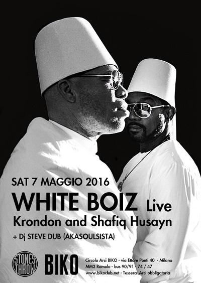 White Boiz live a Milano – 7 maggio 2016
