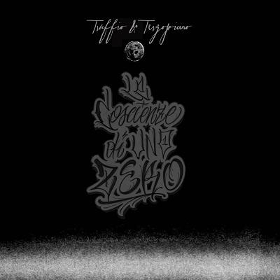 Truffio e Dj Terzopiano – Le coscienze di uno zero (free download)