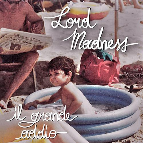 Lord Madness feat. Stephkill – Storie di tutti i giorni