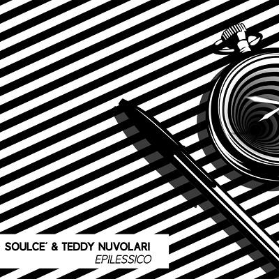 Soulce' & Teddy Nuvolari – Epilessico