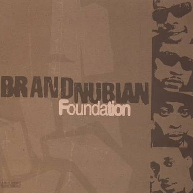 Brand Nubian – Foundation
