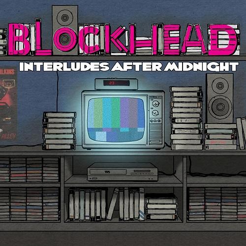 Blockhead – Interludes After Midnight