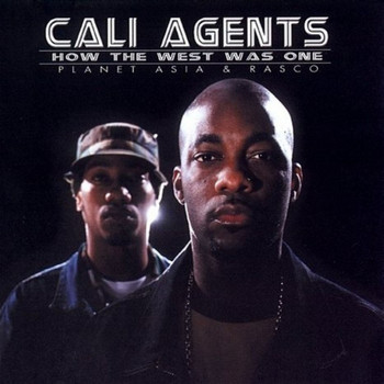 Cali Agents – How The West Was One