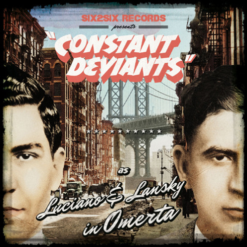 Constant Deviants – Omerta
