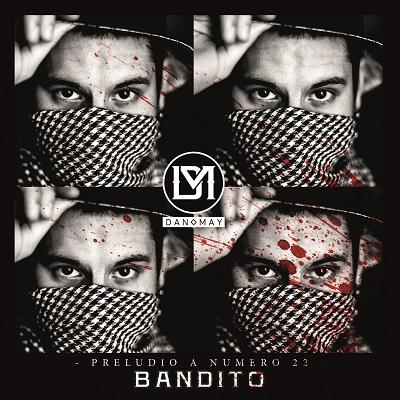 Danomay – Bandito