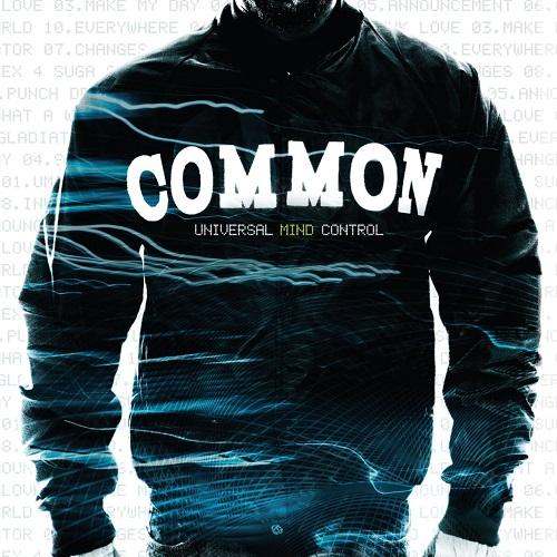Common – Universal Mind Control