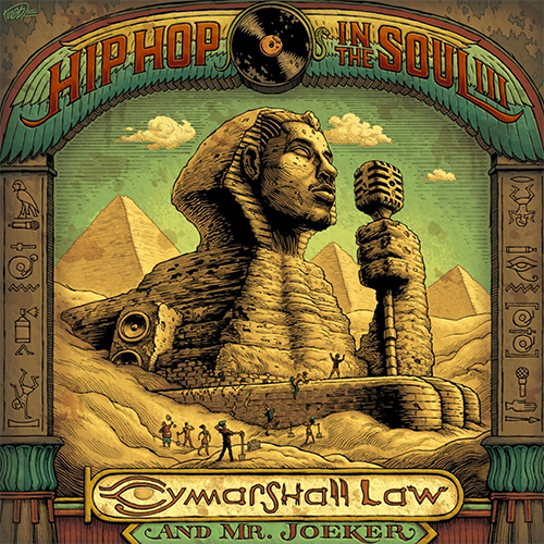 Cymarshall Law and Mr. Joeker – Hip Hop In The Soul III