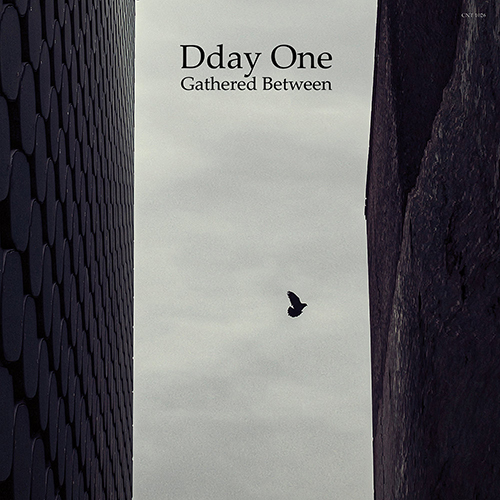 Dday One – Gathered Between
