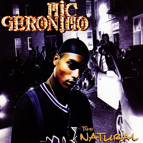 Mic Geronimo – The Natural