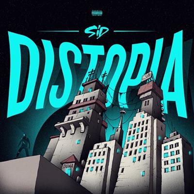 Sid – Distopia