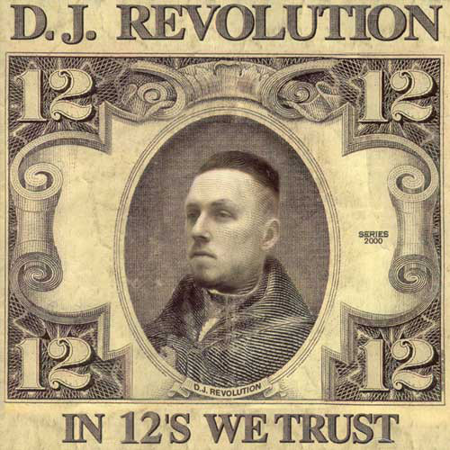 Dj Revolution – In 12's We Trust