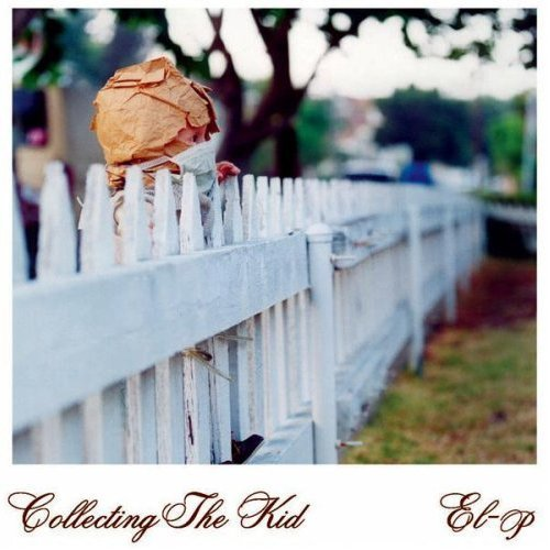 El-P – Collecting The Kid