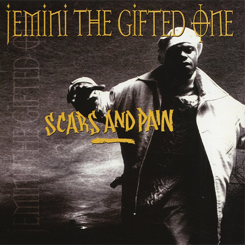 Jemini The Gifted One – Scars And Pain
