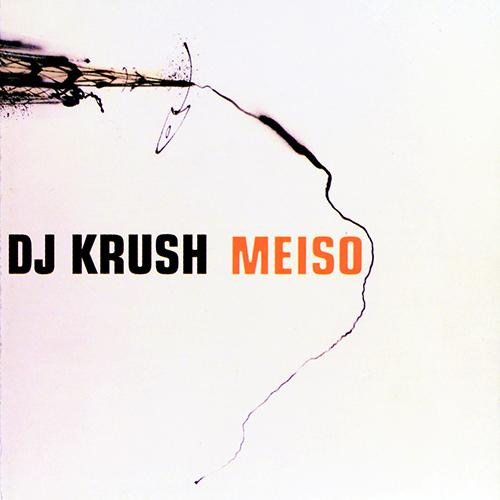 Dj Krush – Meiso