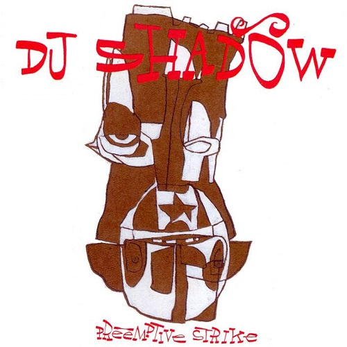 Dj Shadow – Preemptive Strike