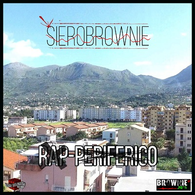 SieroBrownie – Rap periferico intro