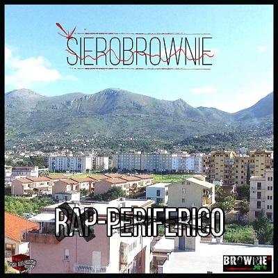 SieroBrownie feat. Cmz, Freddie Sperone e Lorenzino – Il vero
