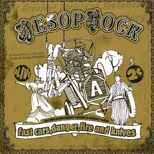 Aesop Rock – Fast Cars, Danger, Fire And Knives
