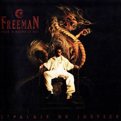 Freeman feat. K. Rhyme Le Roi – L'Palais De Justice