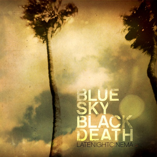 Blue Sky Black Death – Late Night Cinema