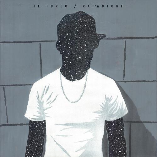 Il Turco – Rap'autore