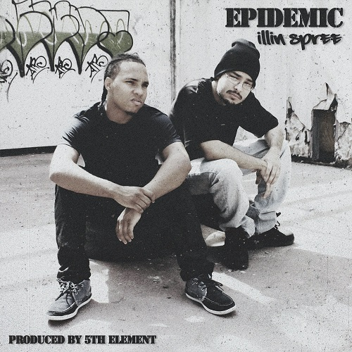 Epidemic – Illin Spree