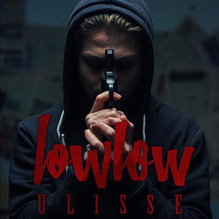 Lowlow – Ulisse