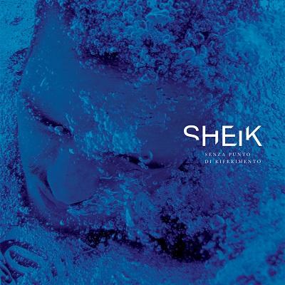 Sheik – Senza punto di riferimento