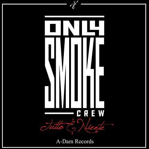 Only Smoke Crew feat. Mirko Miro e Davide Napoleone – Quello che non senti