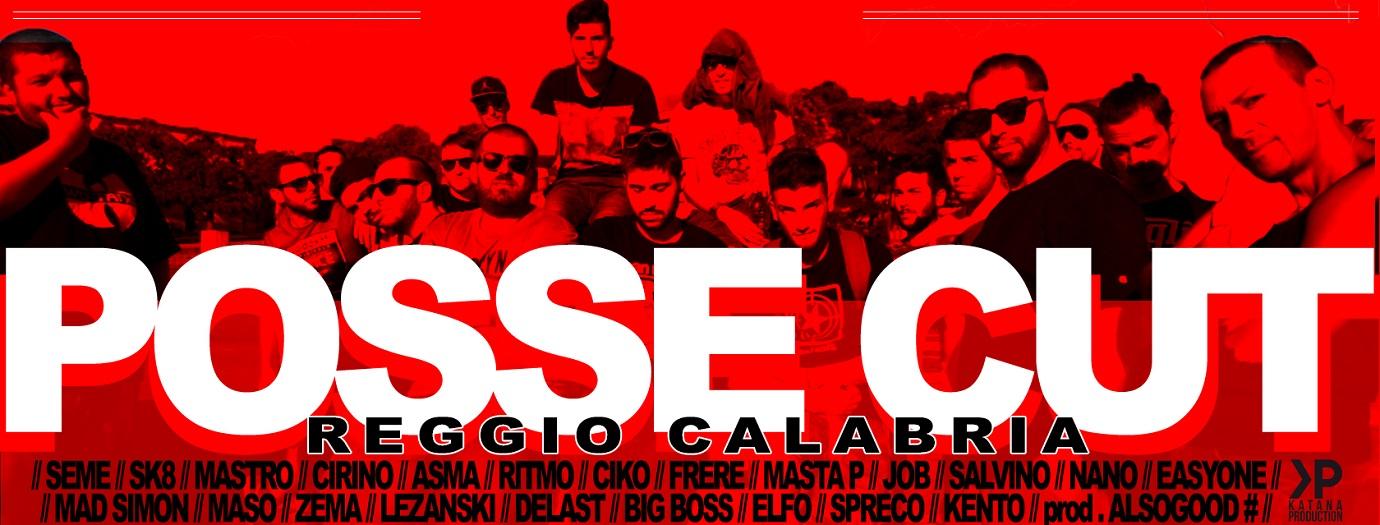 Anche Reggio Calabria ha la sua Posse cut!