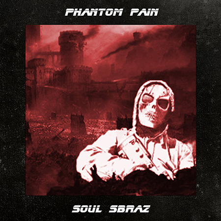 Soul Sbraz – Phantom pain
