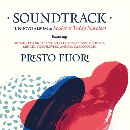 Soulce' & Teddy Nuvolari – Soundtrack