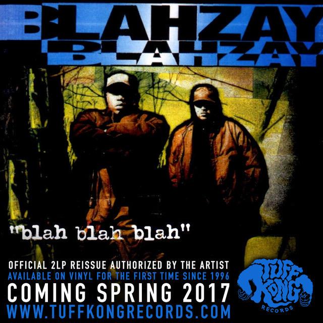 L'italiana Tuff Kong Records ristampa i Blahzay Blahzay!