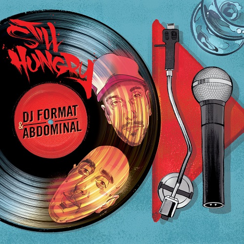 Dj Format & Abdominal – Still Hungry (prossima uscita)
