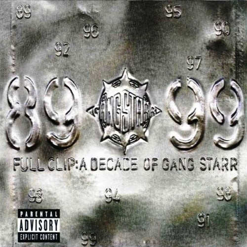 Gang Starr – Full Clip: A Decade Of Gang Starr
