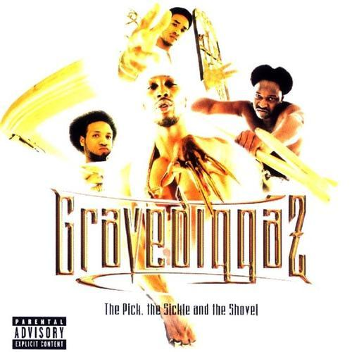 Gravediggaz – The Pick, The Sickle And The Shovel
