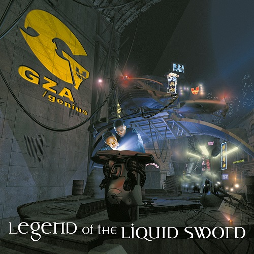 GZA/Genius – Legend Of The Liquid Sword