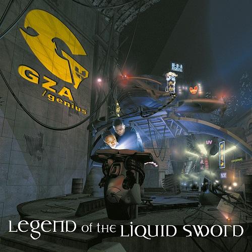 GZA/Genius – Legend Of The Liquid Sword