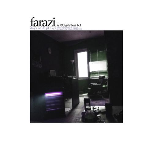 Farazi – Days Of 90 Pt. 1/90 Gunleri B. 1