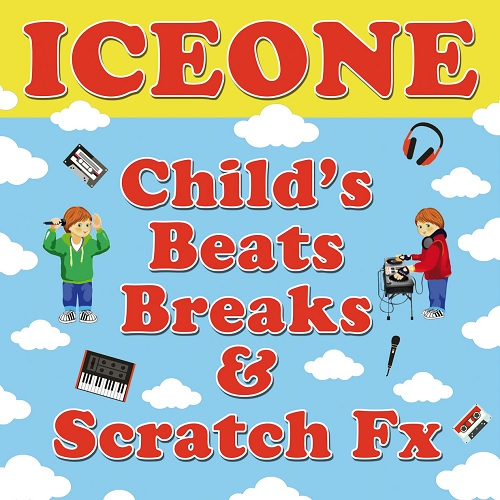 "Glory Hole Records e Ice One ristampano ""Child's Beats, Breaks & Scratch Fx"""